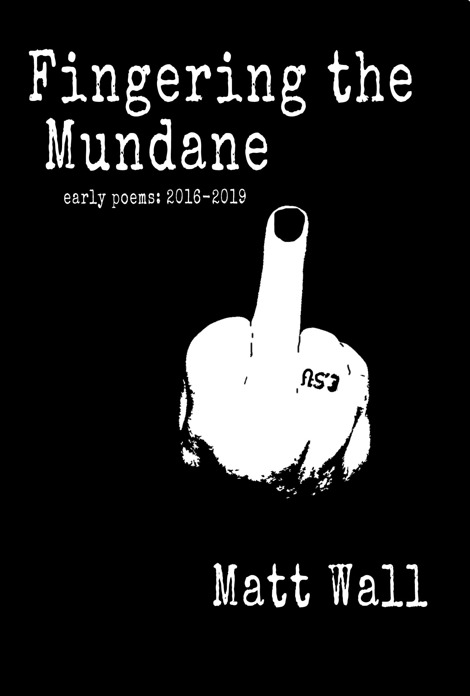 Fingering the Mundane